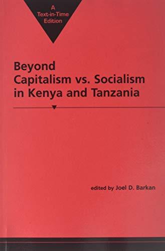 Beyond Capitalism Vs. Socialism in Kenya and: Barkan, Joel D.