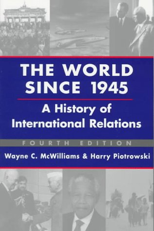 9781555876210: The World Since 1945: A History of International Relations
