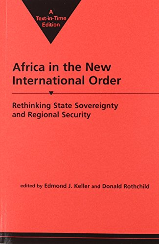 Africa in the New International Order: Rethinking State Sovereignty & Regional Security