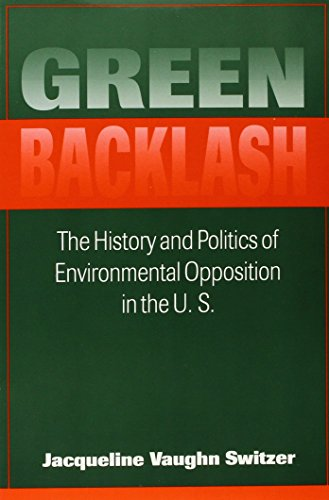 9781555876357: Green Backlash: The History and Politics of Environmental Opposition in the U.S. (Public Policy Series)
