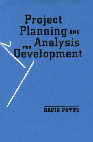 Project Planning and Analysis for Development: Potts, David