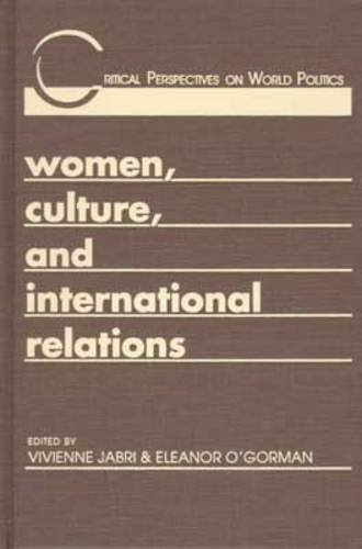 9781555877019: Women, Culture, and International Relations (Critical Perspectives on World Politics)