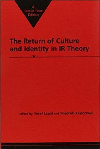 9781555877279: The Return of Culture & Identity in Ir Theory (Critical Perspectives on World Politics)