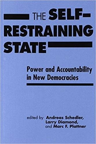 9781555877743: The Self Restraining State: Power and Accountability in New Democracies