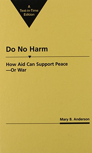 9781555878337: Do No Harm: How Aid Can Support Peace--Or War