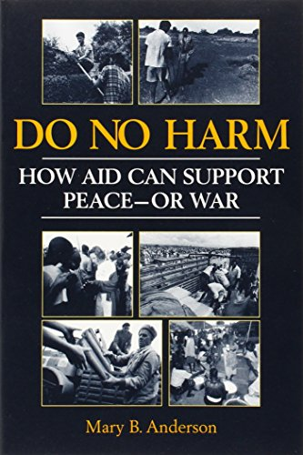 9781555878344: Do No Harm: How Aid Can Support Peace - Or War