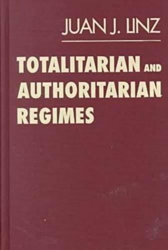 9781555878665: Totalitarian and Authoritarian Regimes