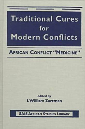 9781555878764: Traditional Cures for Modern Conflicts: African Conflict