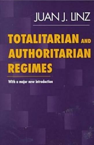 9781555878900: Totalitarian and Authoritarian Regimes
