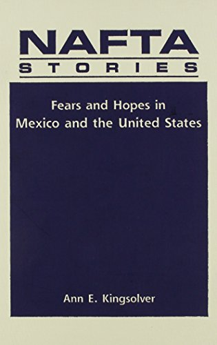 9781555879747: Nafta Stories: Fears and Hopes in Mexico and the United States