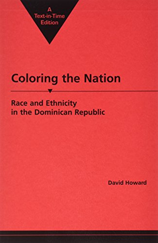 9781555879983: Coloring the Nation: Race and Ethnicity in the Dominican Republic