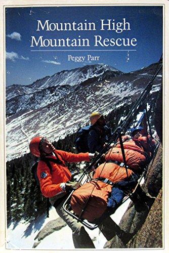 Mountain High Mountain Rescue: Parr, Peggy