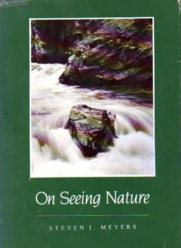 On Seeing Nature: Meyers, Steven J.