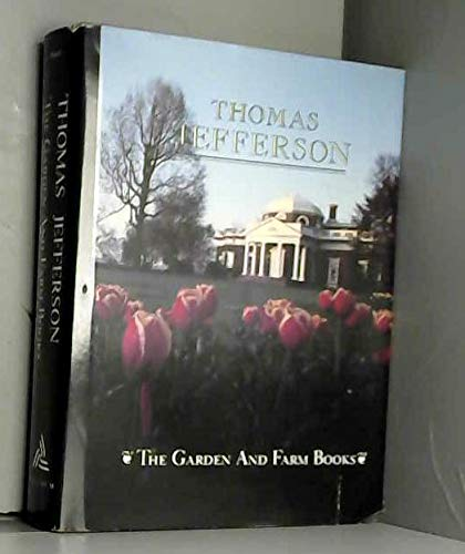 9781555910242: The Garden and Farm Books of Thomas Jefferson - Limited Edition