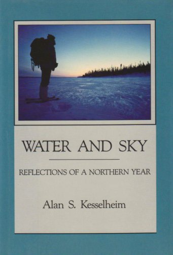 9781555910464: Water and Sky: Reflections of a Northern Year