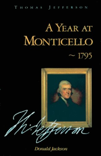 A Year at Monticello -- 1795