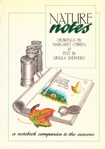 Nature Notes: A Notebook Companion to the: Ursula Shepherd