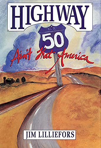 Highway 50: Ain't That America: Lilliefors, Jim