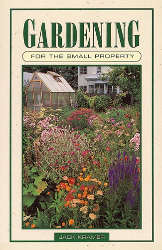9781555910846: Gardening for the Small Property