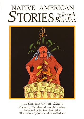 Native American Stories (Myths and Legends): Michael J. Caduto,