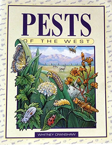 9781555910976: Pests of the West: Prevention and Control for Today's Garden and Small Farm