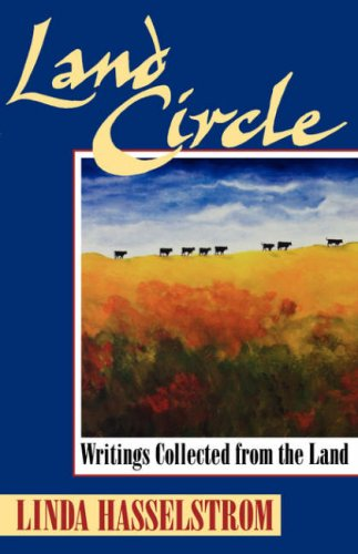 9781555911423: Land Circle: Writings Collected from the Land
