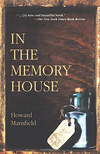 In the Memory House: Mansfield, Howard