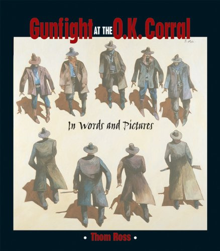 Gunfight at the O.K. Corral; In Word and Pictures