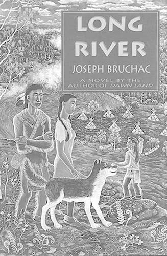 Long River (Signed First Edition): Bruchac, Joseph