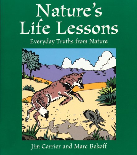 9781555912482: Nature's Life Lessons: Everyday Truths from Nature