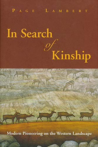 9781555912666: In Search of Kinship: Modern Pioneering on the Western Landscape