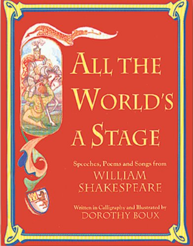 9781555913380: All The World's A Stage: Speeches, Poems, and Songs from William Shakespeare