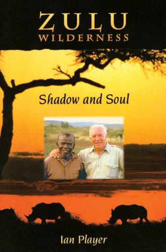 9781555913632: Zulu Wilderness: Shadow and Soul