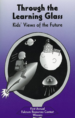 9781555914059: Through the Learning Glass