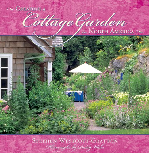 9781555914417: Creating a Cottage Garden in North America