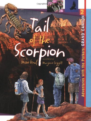 9781555915339: Grand Canyon: The Tail of the Scorpion (Adventures with the Parkers)