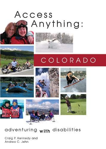 9781555915346: Access Anything: Colorado: Adventuring with Disabilities