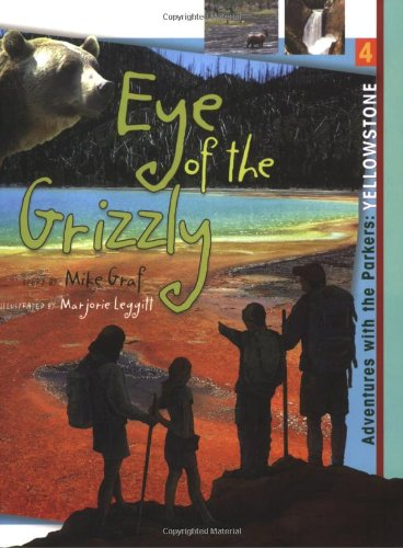 9781555915681: Yellowstone: Eye of the Grizzly (Adventures with the Parkers)