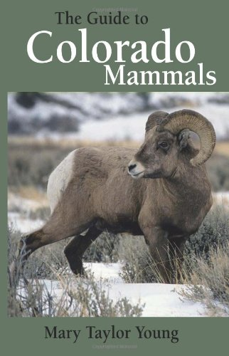 9781555915834: The Guide to Colorado Mammals