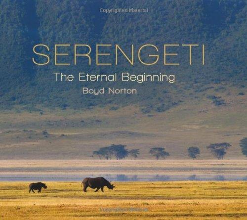 9781555915933: Serengeti: The Eternal Beginning
