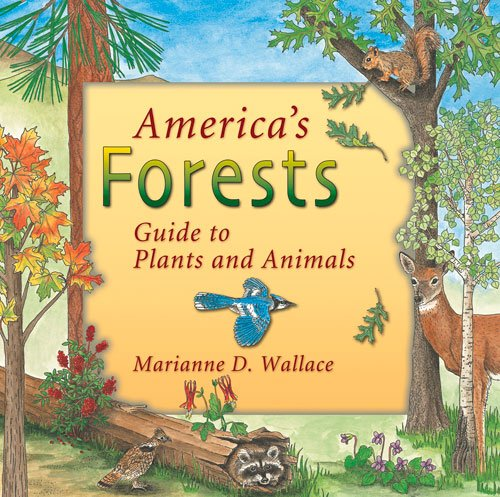 9781555915957: America's Forests: Guide to Plants and Animals (America's Ecosystems)