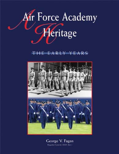 9781555916046: Air Force Academy Heritage: The Early Years