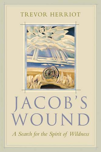 Jacob's Wound: A Search for the Spirit: Herriot, Trevor
