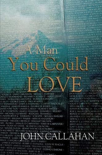 A Man You Could Love: Callahan, John
