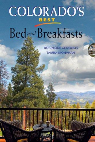 9781555916237: Colorado's Best Bed and Breakfasts: 100 Unique Getaways