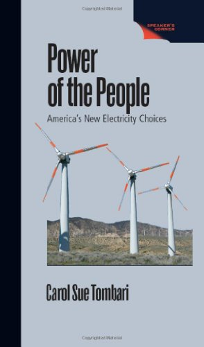 9781555916268: Power of the People: America's New Electricity Choices (Speaker's Corner (Hardcover))