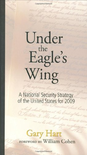 Under The Eagle's Wing: A National Security Strategy of the United States for 2009 (Speaker&#...