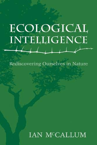 9781555916879: Ecological Intelligence: Rediscovering Ourselves in Nature