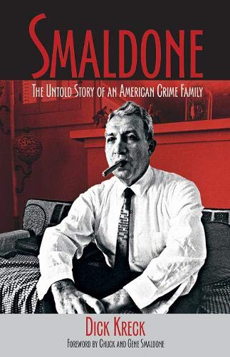 9781555917067: Smaldone: The Untold Story of an American Crime Family