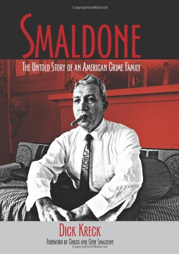 9781555917180: Smaldone: The Untold Story of an American Crime Family